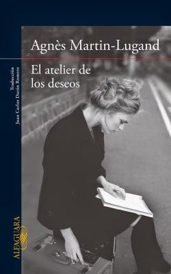 http://www.alfaguara.com/mx/libro/el-atelier-de-los-deseos/